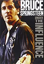 Springsteen, Bruce - Under The Influence by…