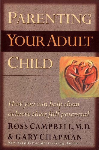 parenting-your-adult-child-how-you-can-help-them-achieve-their-full-potential