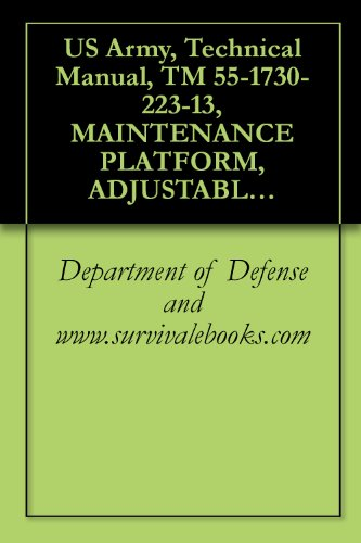 us-army-technical-manual-tm-55-1730-223-13-maintenance-platform-adjustable-mechanical-aircraft-typ-part-no-1560-eg-100-nsn-1730-00-529-6235-1982