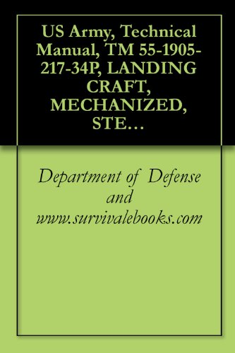 us-army-technical-manual-tm-55-1905-217-34p-landing-craft-mechanized-steel-ded-overall-length-74-feet-mark-viii-navy-design-lcm-8-1973