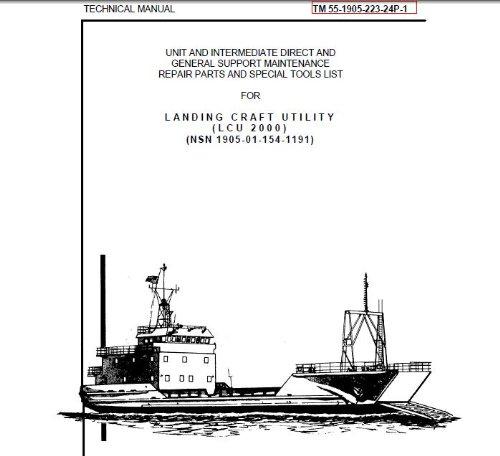 us-army-technical-manual-tm-55-1905-223-24p-1-landing-craft-utility-lcu-200-nsn-1905-01-154-1191-1989