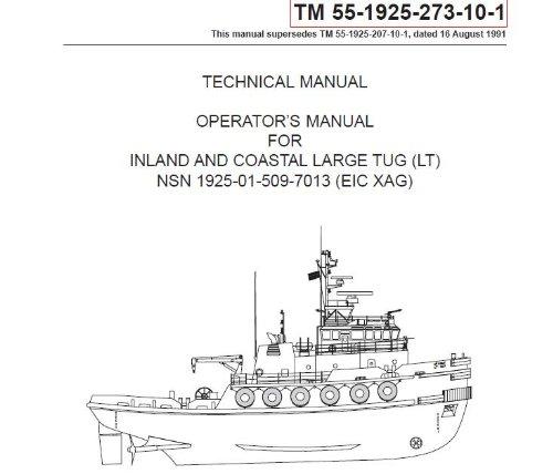 us-army-technical-manual-tm-55-1925-273-10-1-inland-and-coastal-large-tug-lt-nsn-1925-01-509-7013-eic-xag-2005