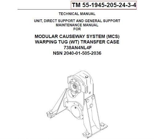 us-army-technical-manual-tm-55-1945-205-24-3-4-modular-causeway-system-mcs-warping-tug-wt-transfer-case-738an4nl4f-nsn-pending-2003
