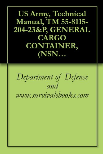 us-army-technical-manual-tm-55-8115-204-23p-general-cargo-container-nsn-8115-01-241-7524