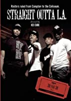 ESPN Films 30 for 30: Straight Outta LA by…