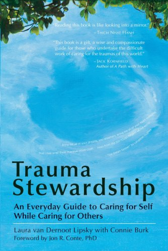 trauma-stewardship-an-everyday-guide-to-caring-for-self-while-caring-for-others