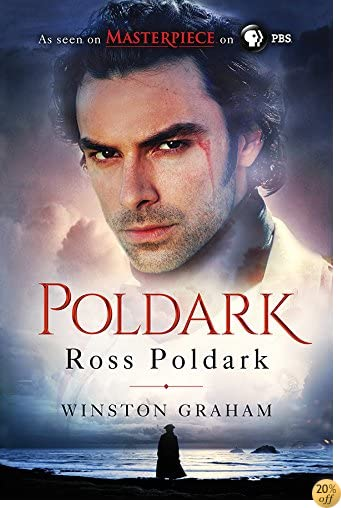 TRoss Poldark: A Novel of Cornwall, 1783-1787 (The Poldark Saga Book 1)