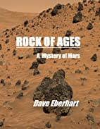 Rock of Ages by Dave Eberhart