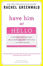 Have Him at Hello: Confessions from 1,000…