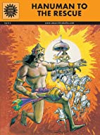 Hanuman to the Rescue by Anant Pai