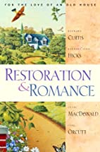 Restoration and Romance by Shari MacDonald