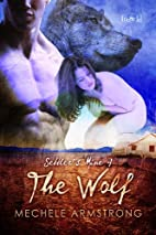 The Wolf (Settler's Mine, #4) by Mechele…