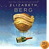 The Last Time I Saw You: A Novel (Audio Download): Elizabeth Berg