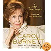 This Time Together: Laughter and Reflection (Audio Download): Carol Burnett
