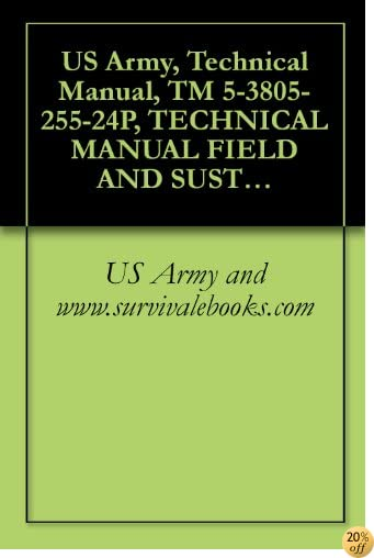 US Army, Technical Manual, TM 5-3805-255-24P, TECHNICAL MANUAL FIELD AND SUSTAINMENT MAINTENANCE REPAIR PARTS AND SPECIAL TOOLS LIST (RPSTL) FOR LOADER, ... BUCKET (NSN 3805-01-052-9043) (EIC:EFS)