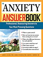 The Anxiety Answer Book by Laurie A. Helgoe