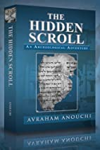 The Hidden Scroll by Avraham Anouchi