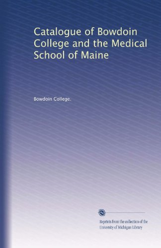 catalogue-of-bowdoin-college-and-the-medical-school-of-maine