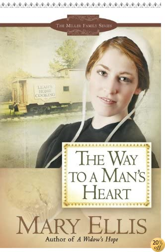 TThe Way to a Man's Heart (The Miller Family Series Book 3)