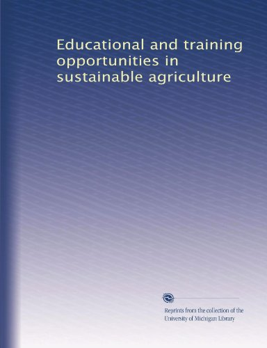 educational-and-training-opportunities-in-sustainable-agriculture-volume-9