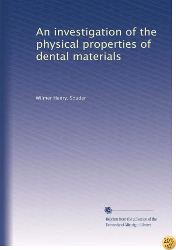 An investigation of the physical properties of dental materials (Volume 2)