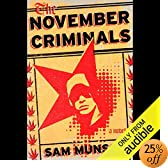 The November Criminals: A Novel (Audio Download): Sam Munson