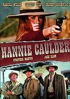 Hannie Caulder [1971 film] by Burt Kennedy