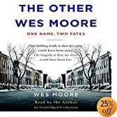The Other Wes Moore: One Name, Two Fates (Audio Download): Wes Moore, Tavis Smiley