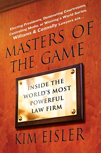 masters-of-the-game-inside-the-worlds-most-powerful-law-firm