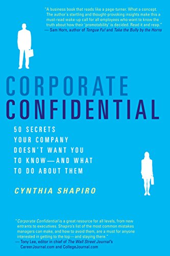 corporate-confidential-50-secrets-your-company-doesnt-want-you-to-know-and-what-to-do-about-them