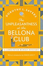 The Unpleasantness at the Bellona Club: Lord…