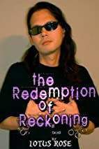 The Redemption of Reckoning by Lotus Rose