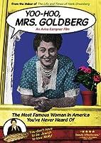 Yoo Hoo Mrs Goldberg by Aviva Kempner