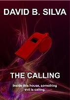 The Calling by David B. Silva