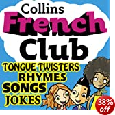French Club for Kids: The fun way for children to learn French with Collins (Unabridged)