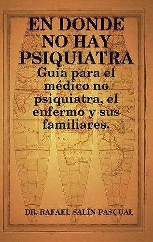 en-donde-no-hay-psiquiatra-gua-para-el-mdico-no-psiquiatra-spanish-edition