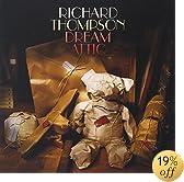 Dream Attic: Richard Thompson