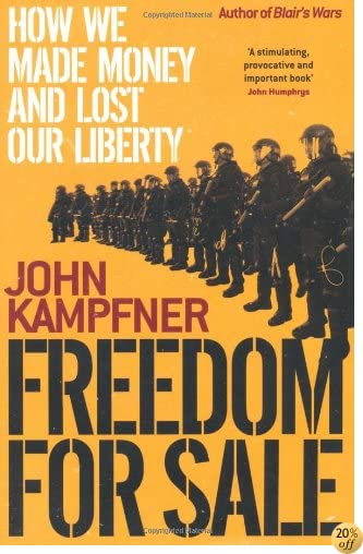 TFreedom for Sale: Why the World Is Trading Democracy for Security