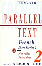 Parallel Text: French Short Stories:…
