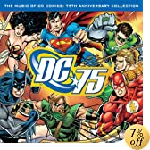 Music of DC Comics: 75th Anniversary Collection: Music of Dc Comics: 75th Anniversary Collection