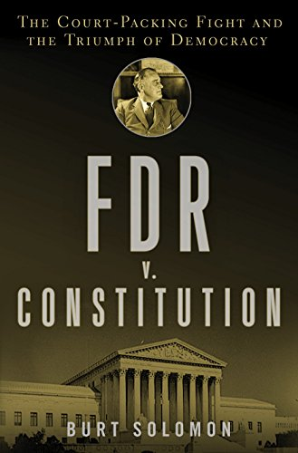 fdr-v-the-constitution-the-court-packing-fight-and-the-triumph-of-democracy