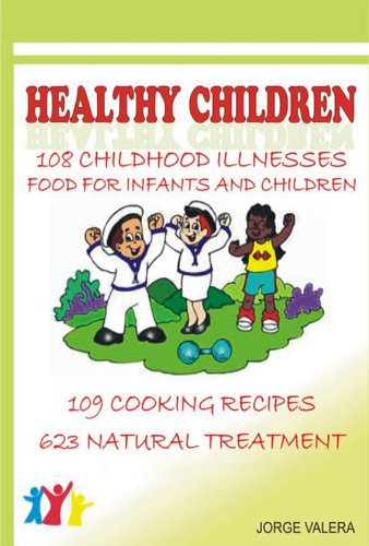 healthy-children-108-childhood-diseases-asthma-bronchitis-anemia-allergies-etc-kindle-edition