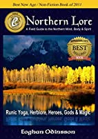 Northern Lore: A Field Guide To The Northern…