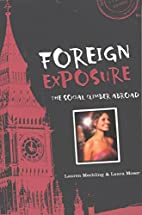Foreign Exposure: The Social Climber Abroad…