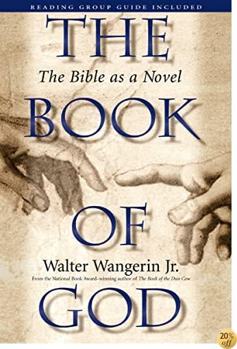 TThe Book of God: The Bible as a Novel
