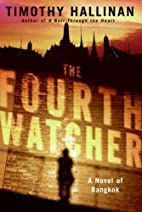 The Fourth Watcher: A Novel of Bangkok by…