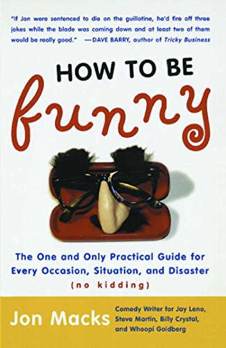 how-to-be-funny-the-one-and-only-practical-guide-for-every-occasion-situation-and-disaster-no-kidding