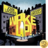 Wake Up!: John Legend & the Roots