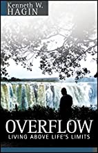 Overflow: Living Above Life's Limits by…
