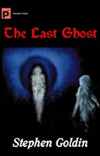 The Last Ghost by Stephen Goldin